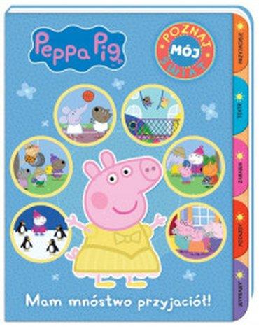 Media Service Zawada - Peppa Pig Poznaj mój świat Mam mnóstwo przyjaciół!