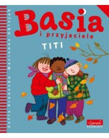 Harperkids - Basia i przyjaciele. Titi