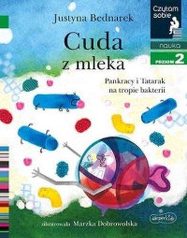 Harperkids - Czytam sobie. Poziom 2. Cuda z mleka. Pankracy i Tatarak na tropie bakterii