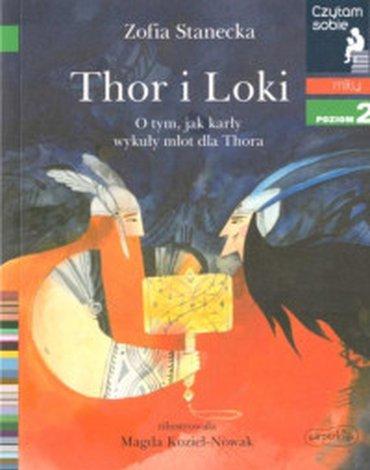 Harperkids - Czytam sobie. Poziom 2. Thor i Loki. O tym jak karły wykuły młot dla Thora