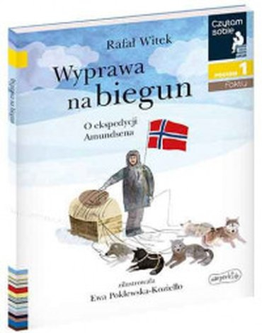 Harperkids - Czytam sobie. Poziom 1. Wyprawa na biegun. O ekspedycji Amundsena