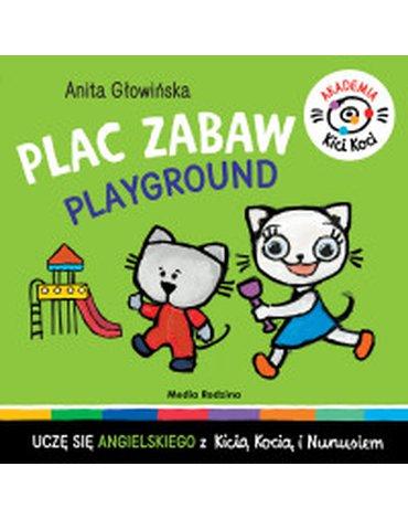Media Rodzina - Akademia Kicia Koci. Plac zabaw. Playground
