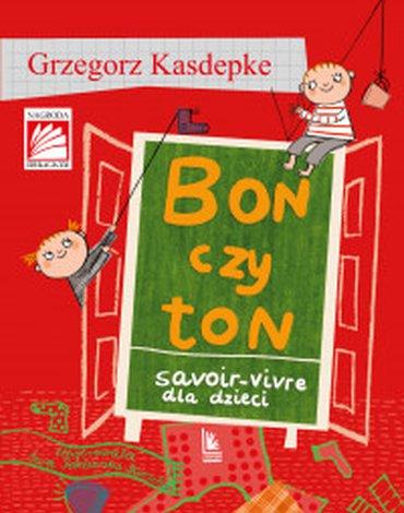 Literatura - Bon czy ton. Savoir-vivre dla dzieci