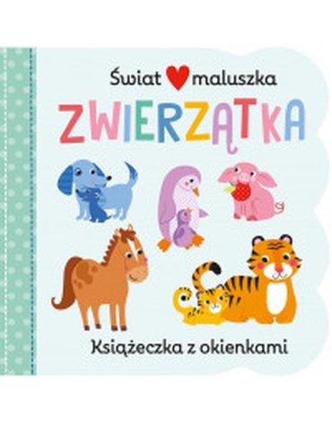 Olesiejuk Sp. z o.o. - Świat maluszka. Zwierzątka. Książeczka z okienkami