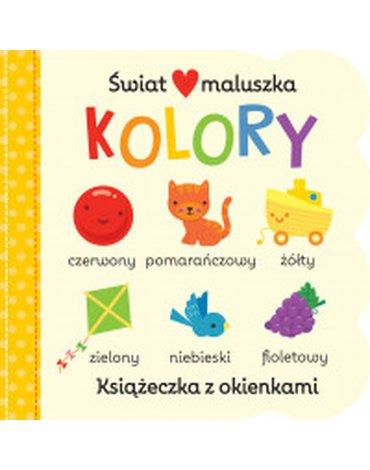 Olesiejuk Sp. z o.o. - Świat maluszka. Kolory. Książeczka z okienkami