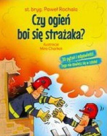 Dragon - Czy ogień boi się strażaka?