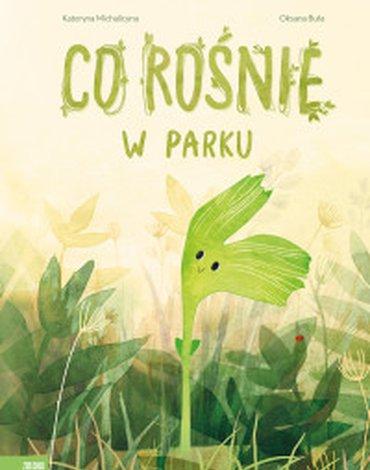 Zielona Sowa - Co rośnie w parku