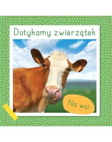 Yoyo Books - Dotykamy zwierzątek. Na wsi