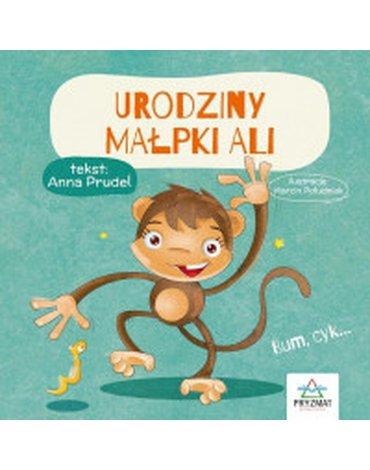 Wydawnictwo Pryzmat - Urodziny małpki Ali