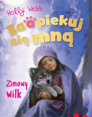 Zielona Sowa - Zaopiekuj się mną. Zimowy wilk