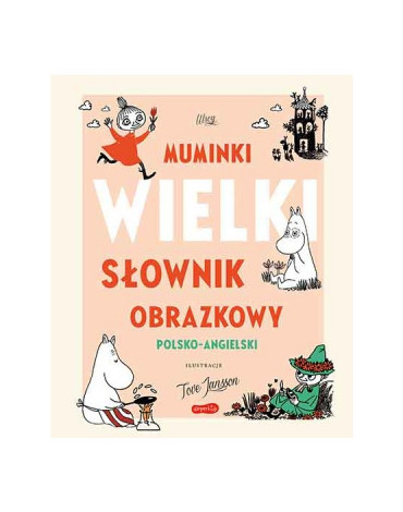 Harperkids - Muminki. Wielki słownik obrazkowy polsko-angielski