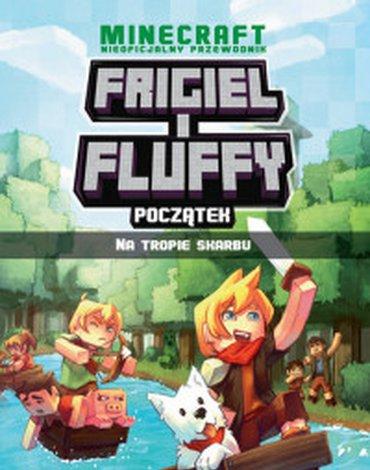RM - Na tropie skarbu. Frigiel i Fluffy nieoficjalny przewodnik po świecie minecrafta