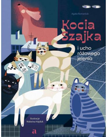 Agora - Kocia Szajka i ucho różowego jelenia