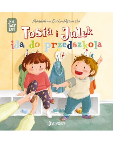 Dwukropek - Tosia i Julek idą do przedszkola. (Nie) tacy sami